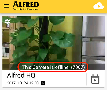 Quick Fix for Camera Offline (7007/7010) - Frequently Asked - Alfred